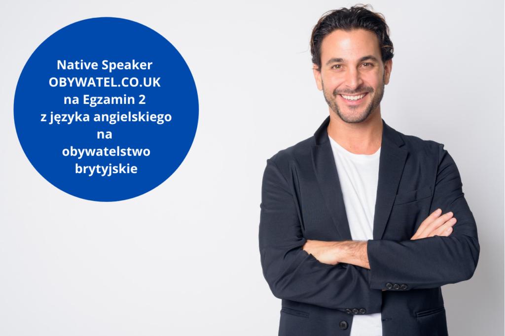 obywatelstwo brytyjskie native speaker